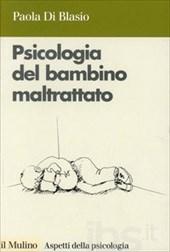 la psicologia del bambino maltrattato